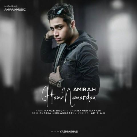 دانلود موزیک جدید امیر ای اچ همه نامردن Amir A.H -