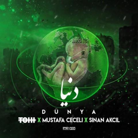 دانلود موزیک جدید حسین تهی، مصطفی ججلی و سینان اکچیل دنیا Hossein Tohi,